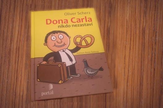 Dona Carla nikdo nezastaví