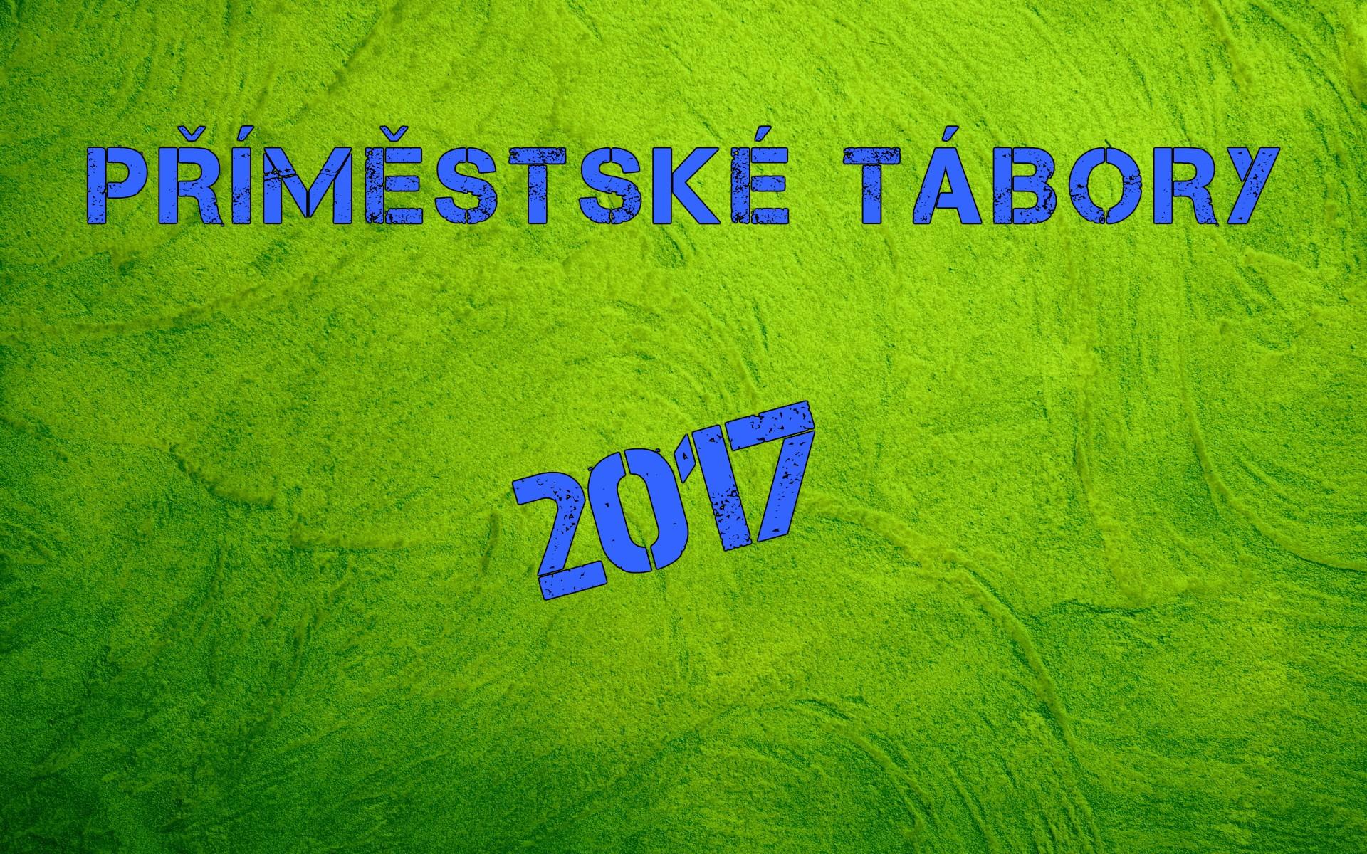 Seznam příměstských táborů 2017