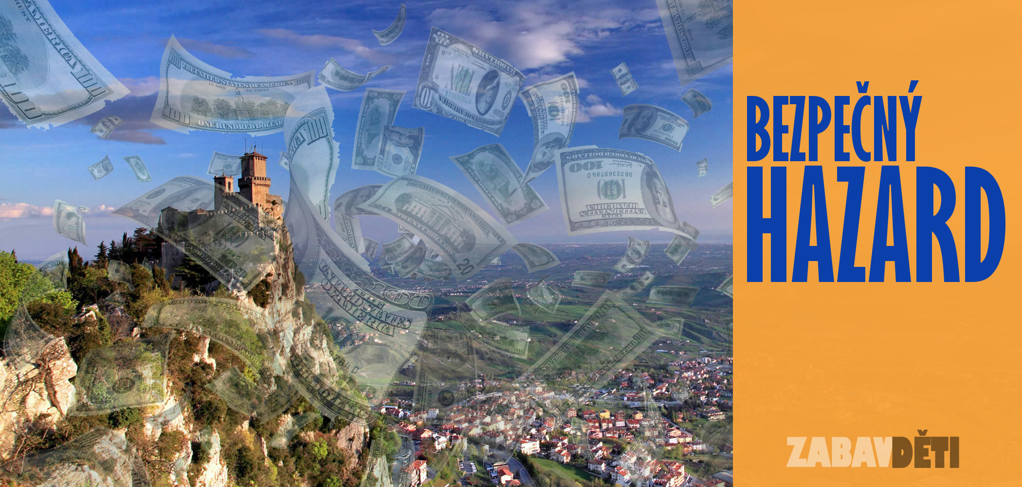 San Marino - bezpečný hazard